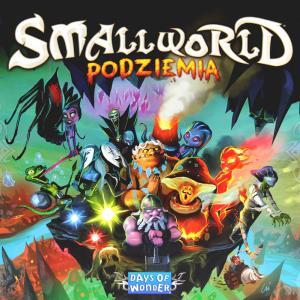 Small World: Podziemia. Gra Planszowa