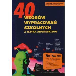 40 Wzorów Wypracowań z Języka Angielskiego