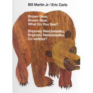 Brązowy niedźwiadku. Książka