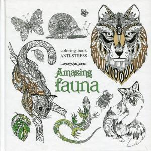 Kolorowanka antystresowa. Amazing Fauna