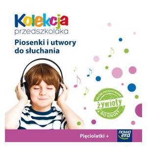 Kolekcja Przedszkolaka. Pięciolatki. Piosenki i Utwory do Słuchania