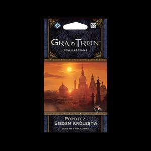 Gra o Tron LCG - Poprzez Siedem Królestw