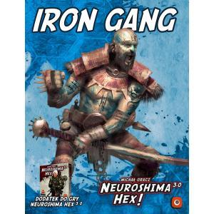 Neuroshima HEX 3.0: Iron Gang. Dodatek do gry