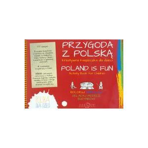 Przygoda z Polską. Kreatywna Książeczka Dla Dzieci