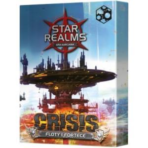 Star Realms: Crisis Floty i Fortece. Dodatek do Gry Karcianej