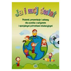 Ja i mój świat CD + DVD Piosenki prezentacje i zabawy dla uczniów z autyzmem