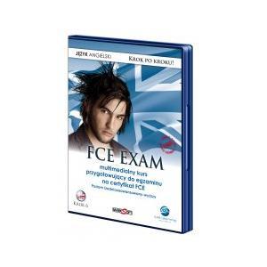 FCE Exam    Multimedialny Kurs Przygotowujący do Egzaminu  na Certyfikat FCE