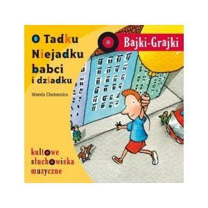 Bajki Grajki O Tadku Niejadku babci i dzadku Cd audio /rok nagrania 1968/