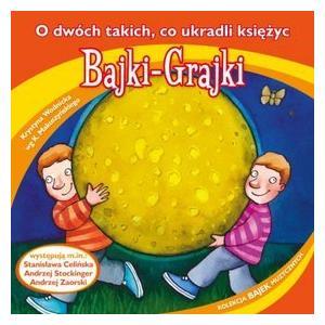 Bajki Grajki O dwóch takich co ukradli księżyc CD audio /rok nagrania 1977/
