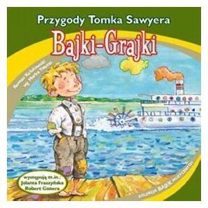 Bajki-Grajki. Przygody Tomka Sawyera CD