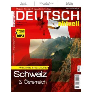 Deutsch Aktuell MAGAZYN. Wydanie Specjalne nr 1/2017: Schweiz & Osterreich