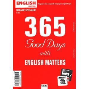 English Matters 365 Good Days Magazyn Wydanie specjalne