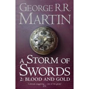 Storm of Swords, Part 2: Blood and Gold