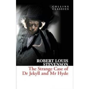 Collins Classics. The Strange Case of Dr Jekyll and Mr Hyde