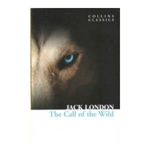 Collins Classics. The Call of the Wild