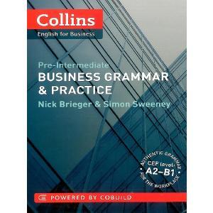 Business Grammar   Practice. Pre-Intermediate. A2-B1. PB