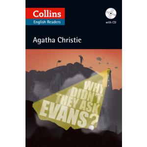Why Didn't They Ask Evans? Christie, A. Level B2. Collins Readers