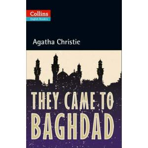 They Came to Baghdad. Christie, Agatha. Level B2. Collins Readers