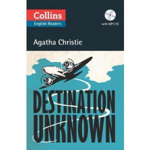 Destination Unknown. Christie, Agatha. Level B2. Collins Readers