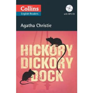 Hickory, Dickory, Dock. Christie, Agatha. Level B2. Collins Readers