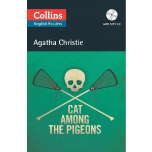 Cat Among the Pigeons. Christie, Agatha. Level B2. Collins Readers