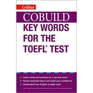 Cobuild Key Words for the TOEFL Test. Collins COBUILD. PB