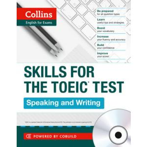 Speaking and Writing. Skills for the TOEIC Test + CD