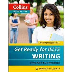 Get Ready for IELTS Writing + CD. Pre-Intermediate A2+