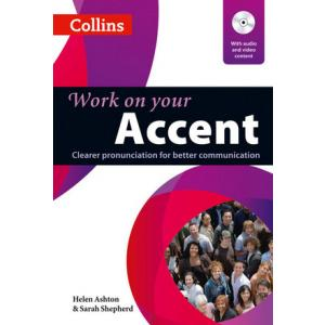 Work on Your Accent. Collins English for Life. PB+DVD