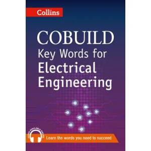 Key Words for Electrical Engineering. Collins Cobuild. PB