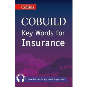 Key Words for Insurance. Collins Cobuild. PB