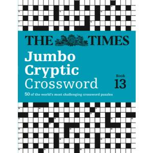 The Times Jumbo Cryptic Crossword Book 13 : 50 World-Famous Crossword Puzzles