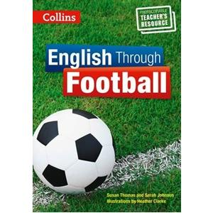 English Through Football. Photocopiable Teacher's Resource