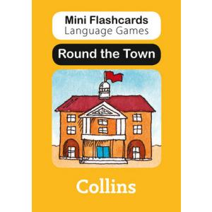 Round the Town. Mini Flashcards Language Games
