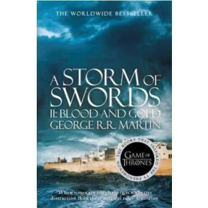 A Song of Ice and Fire (3) Storm of Swords. Part 2 Blood and Gold