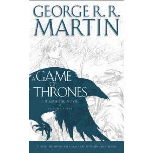 A Game of Thrones: The Graphic Novel. Volume Three
