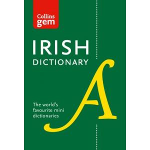 Collins Irish Dictionary Gem Edition: All the latest words in a mini format
