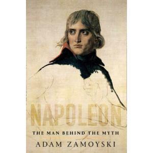 Napoleon : The Man Behind the Myth
