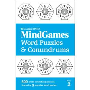 The Times MindGames Word Puzzles and Conundrums Book 2 : 500 Brain-Crunching Puzzles, Featuring 5 Popular Mind Games
