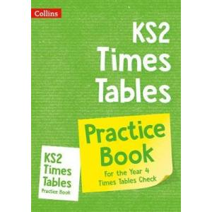 KS2 Times Tables. For the Year 4. Times Tables Check. Practice Workbook