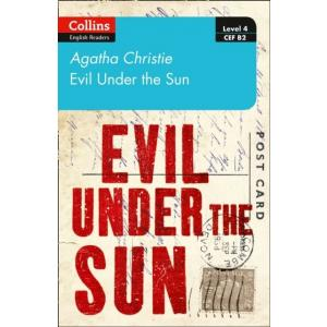 Evil under the sun. Level 4. Upper-intermediate. B2. Collins Agatha Christie ELT Readers