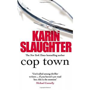 Cop Town. Slaughter, Karin