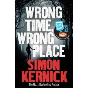 Quick Reads: Wrong Time Wrong Place