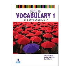 Focus on Vocabulary 1: Bridging Vocabulary