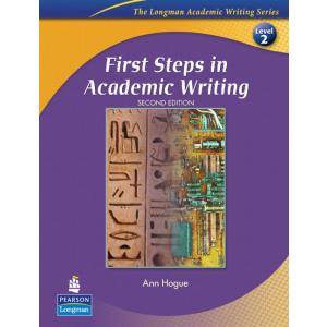 The First Steps in Academic Writing.    Longman Academic Writing Series
