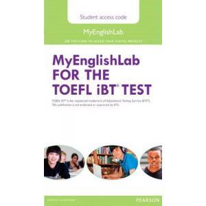 TOEFL iBT Test. MyEnglishLab Student's AccessCodeCard