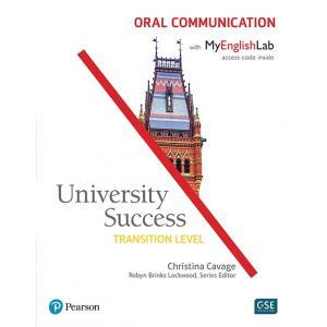 University Success Transition Level: Oral Communication SB with MyEnglishLab