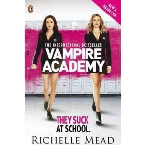 Vampire Academy. Official Movie Tie-In Edition (Book 1)