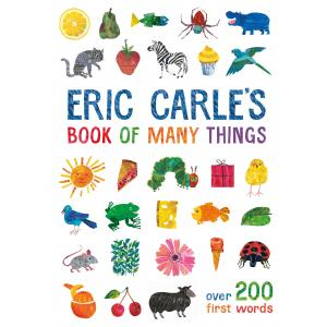 Eric Carle's Book of Many Things: Over 200 First Words