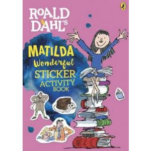 Roald Dahl's Matilda. Wonderful Sticker Activity Book